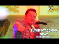 Elyor Otajonov - Okay