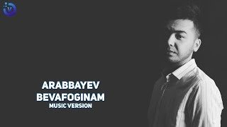 Arabbayev - Bevafoginam